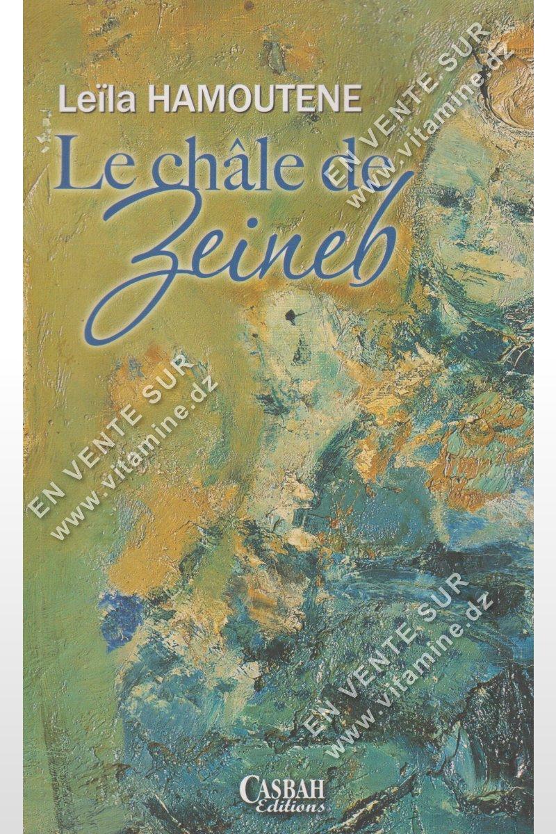 Leila Hamoutene – Le châle de Zeineb