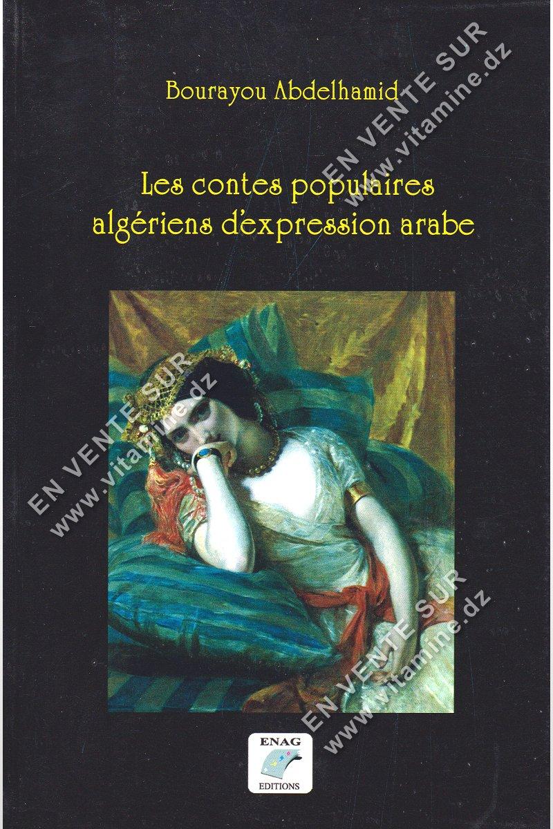 Bourayou Abdelhamid - Les contes populaires algériens d'expression arabe