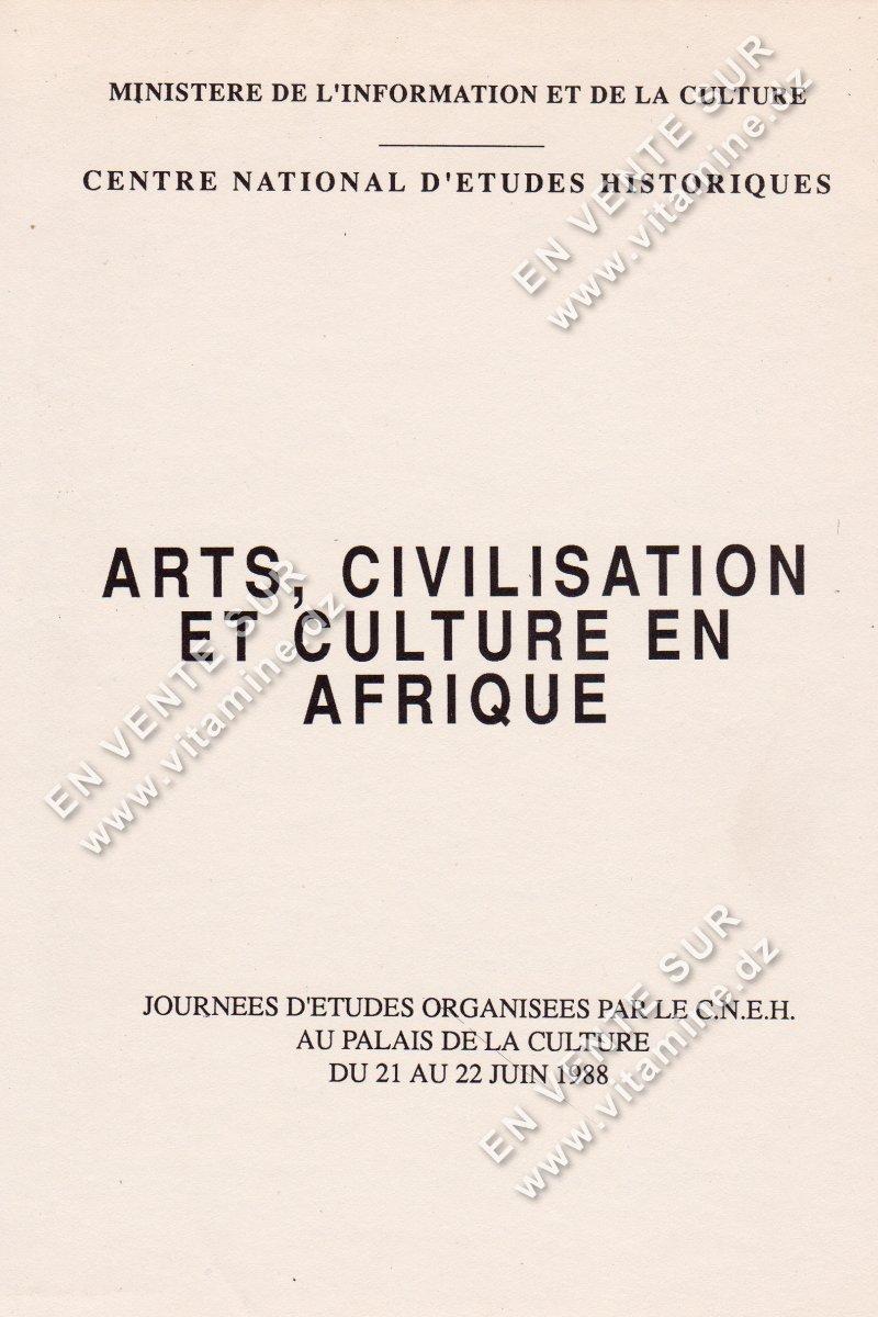Nour-Eddine AIRECHE - Art , Civilisation Et Culture En Afrique
