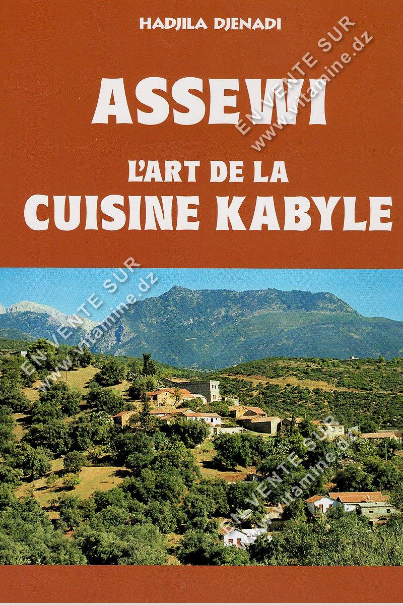 Hadjila Djenadi Assewi L Art De La Cuisine Kabyle Livres Cuisine