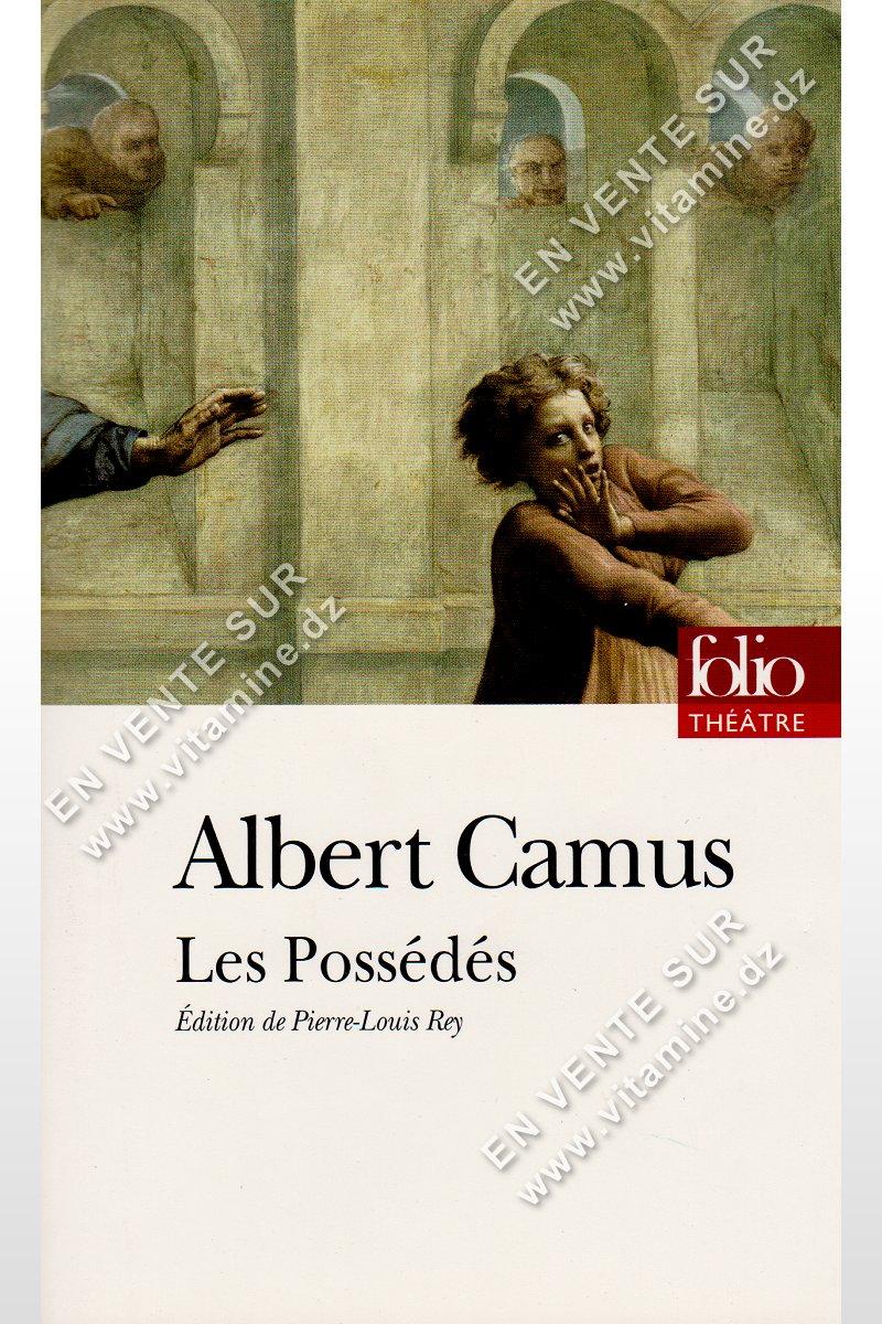 Albert Camus – Les Possédés