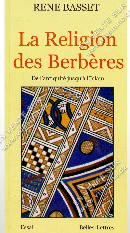 Rene Basset – La Religion Des Berbères