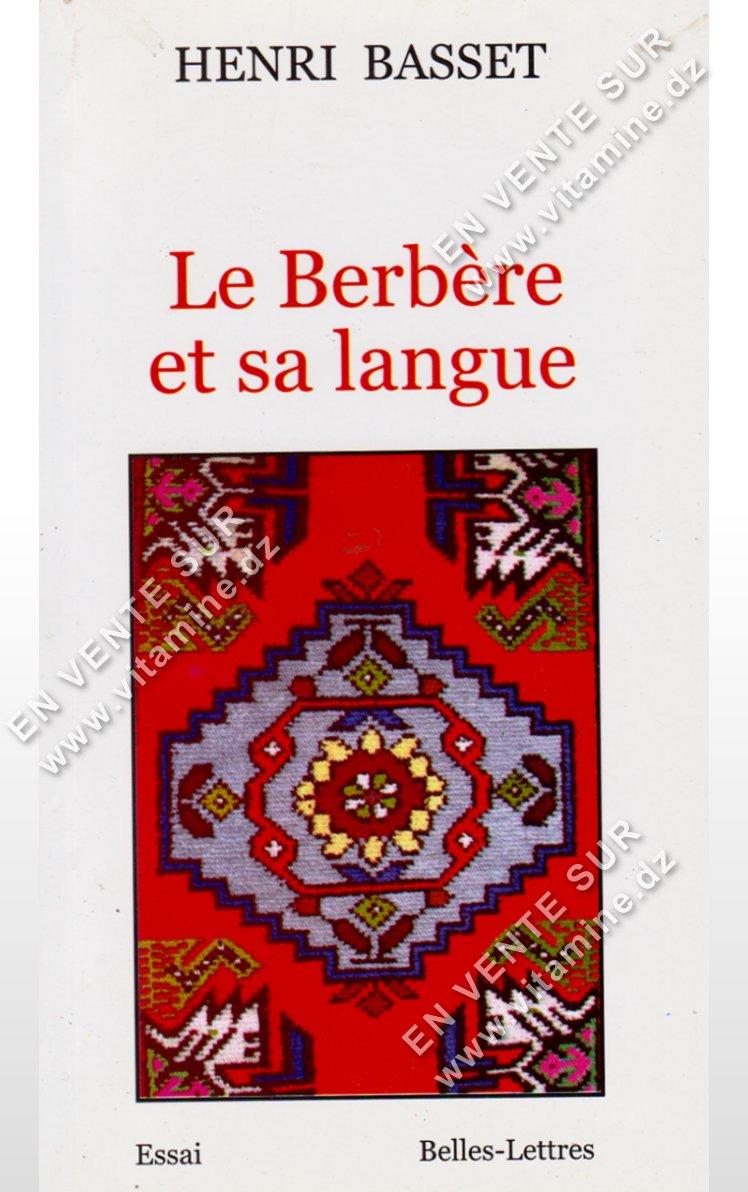 Henri Basset – Le berbère et sa langue