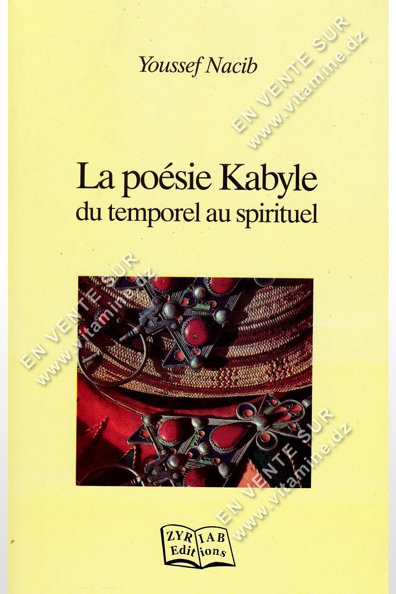 Youssef Nacib – La poésie Kabyle du temporel au spirituel