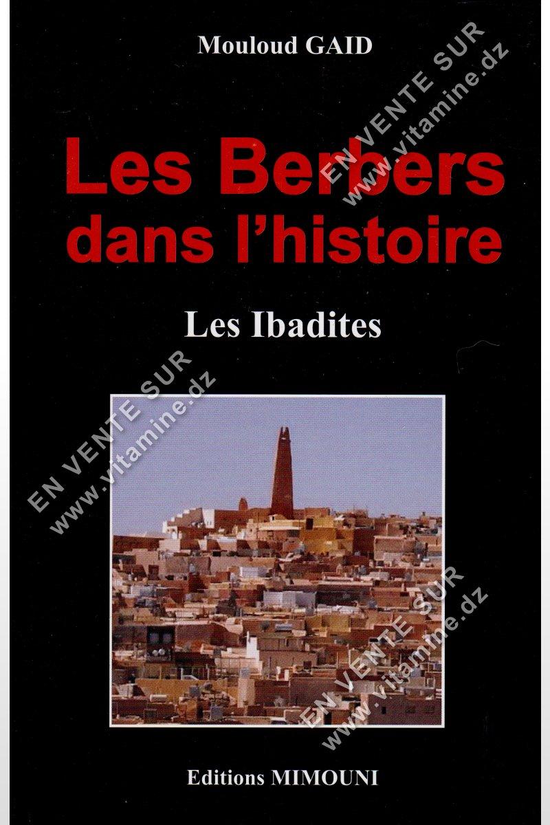 Mouloud GAID - Les Berbers Dans L'histoire , Les Ibadites