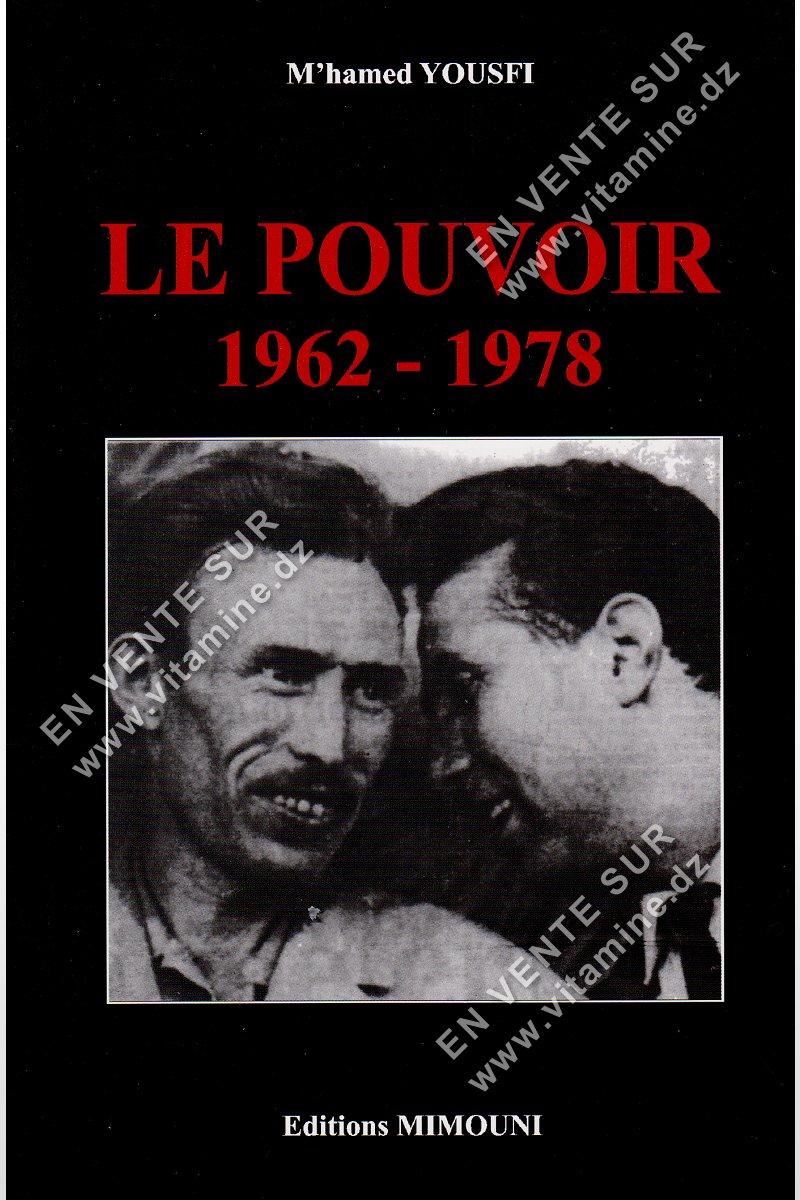 M'hamed Yousfi – Le Pouvoir 1962-1978