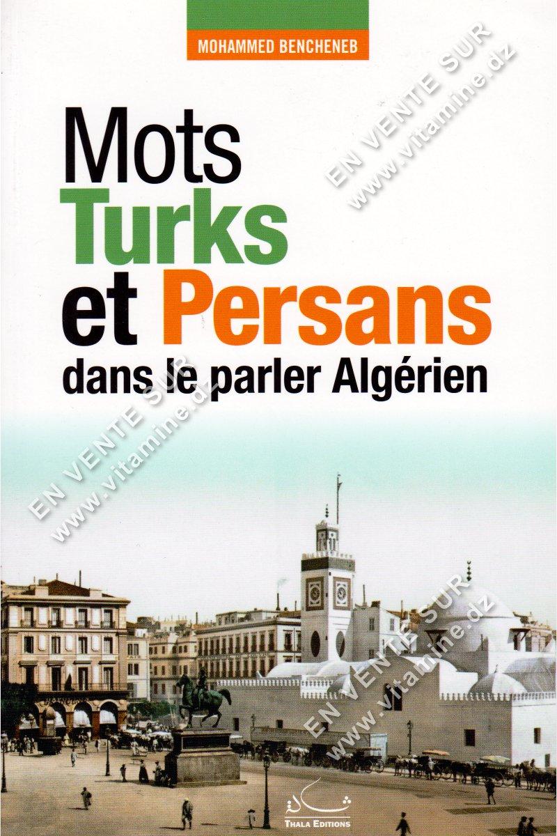 Mohammed Bencheneb - Mots Turks et Persans dans le parler Algérien
