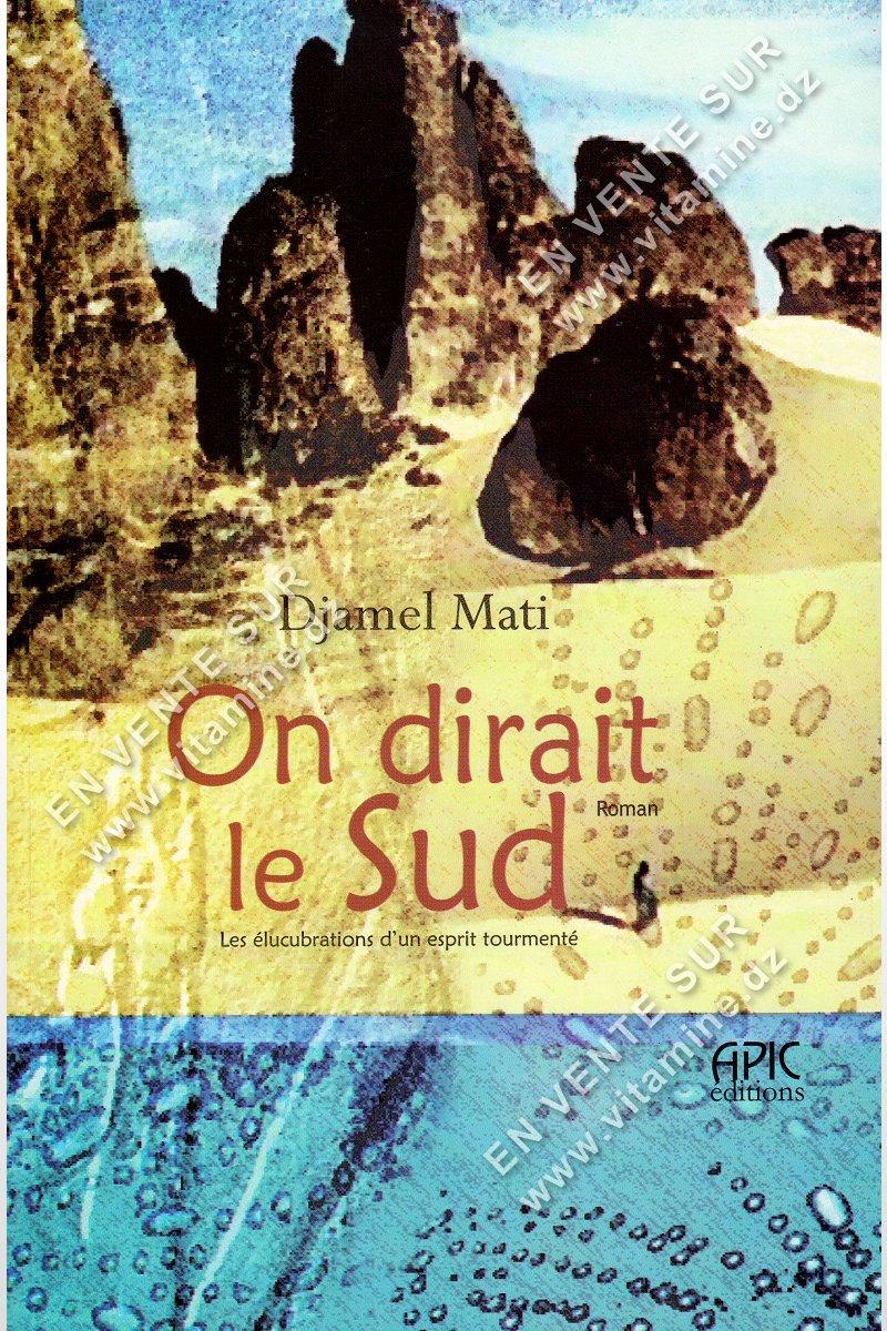 Djamel Mati - On dirait le Sud