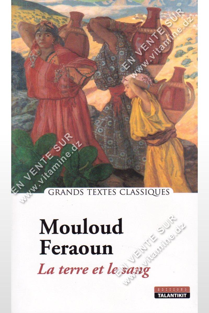 Mouloud Feraoun – La terre et le sang