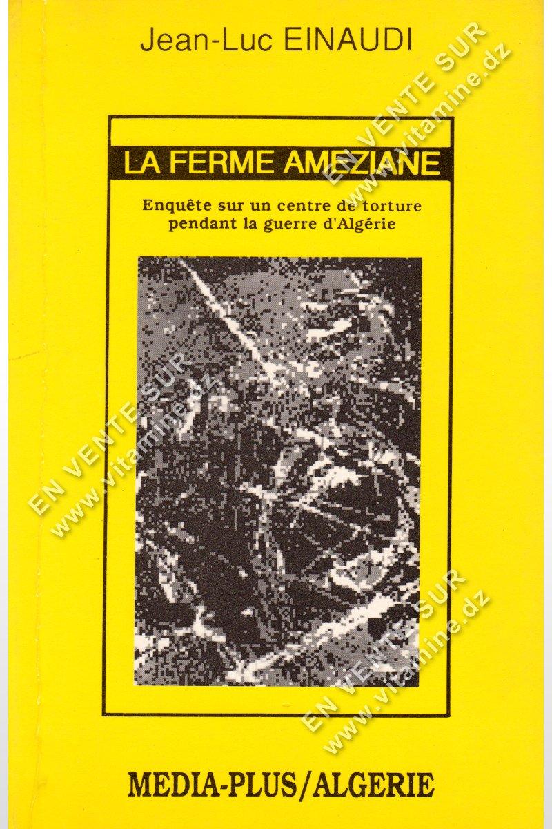 Jean-Luc EINAUDI - La ferme Ameziane