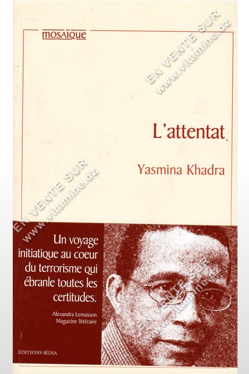 Yasmina Khadra - L'attentat