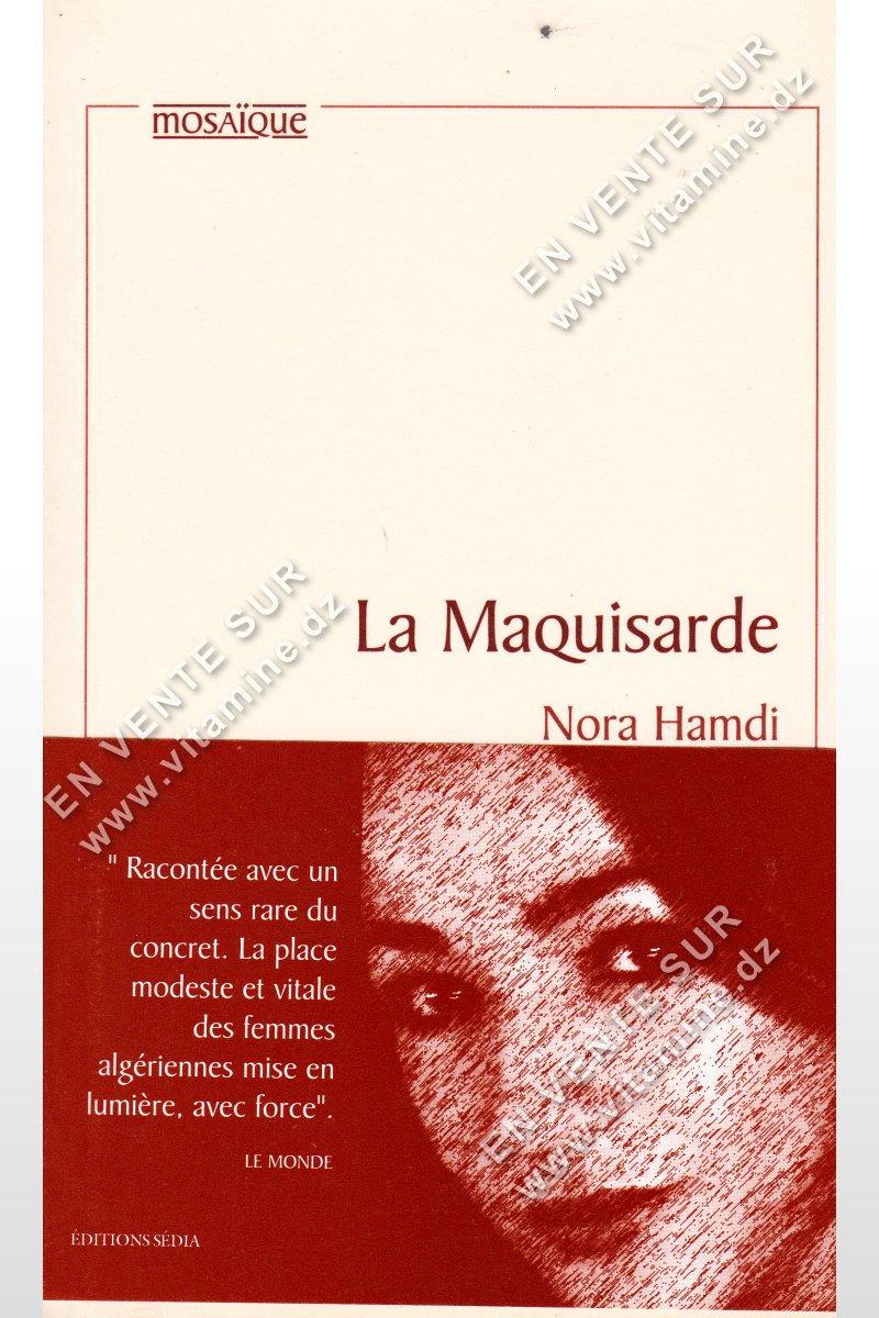 Nora Hamdi - La Maquisarde