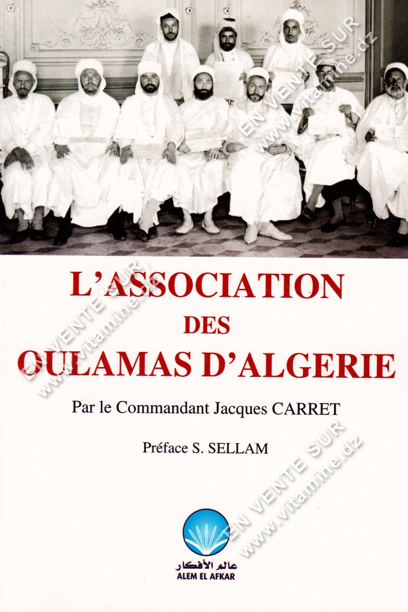 Jacques Carret - L'association des Oulamas d'Algérie