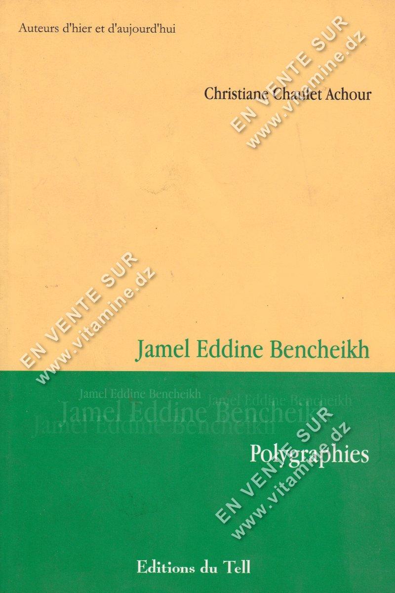 Christiane Chaulet Achour - Jamel Eddine Bencheikh