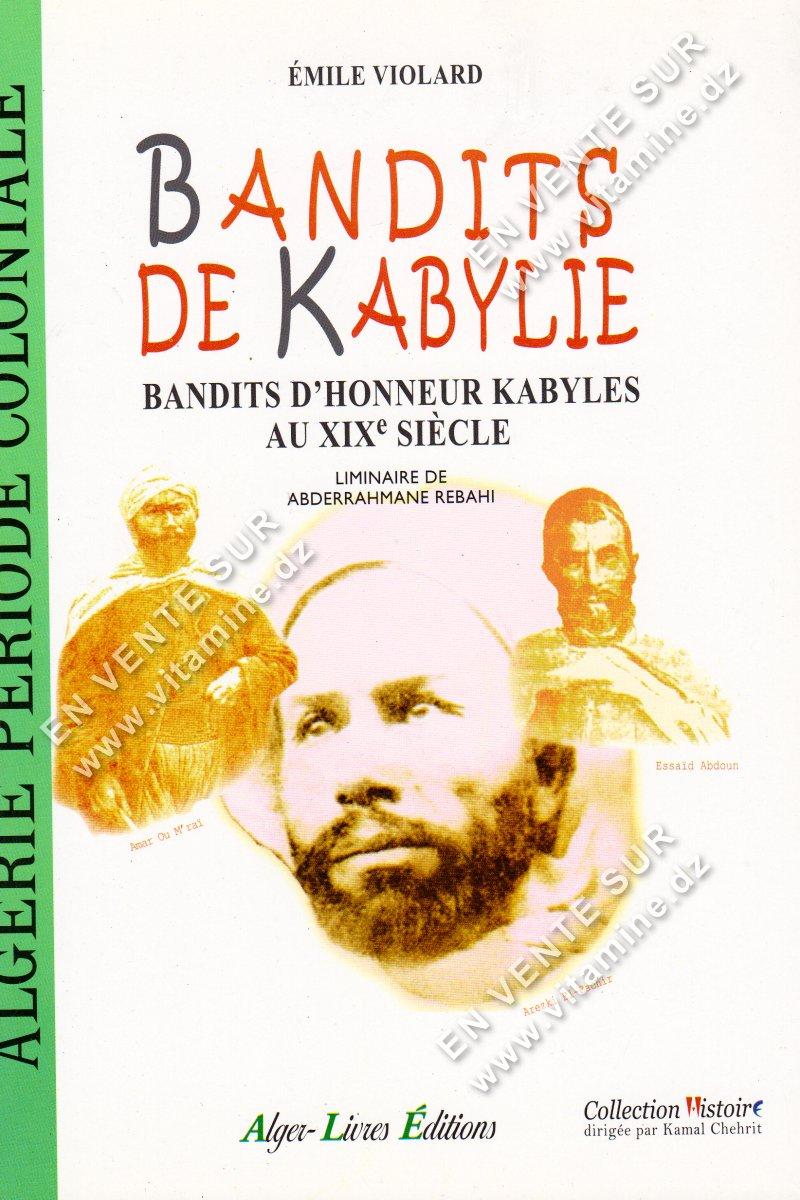 Emile VIOLARD - Bandits de Kabylie