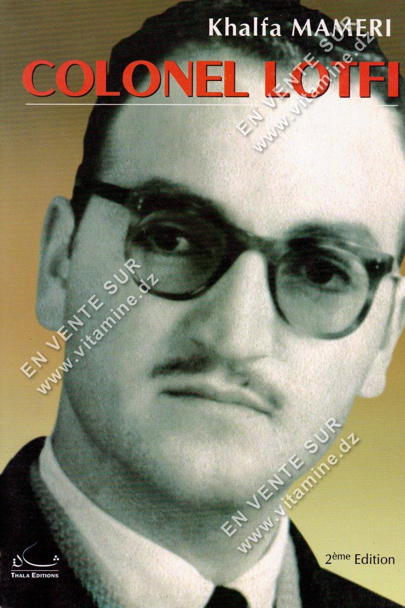 Khalfa Mameri - Colonel Lotfi