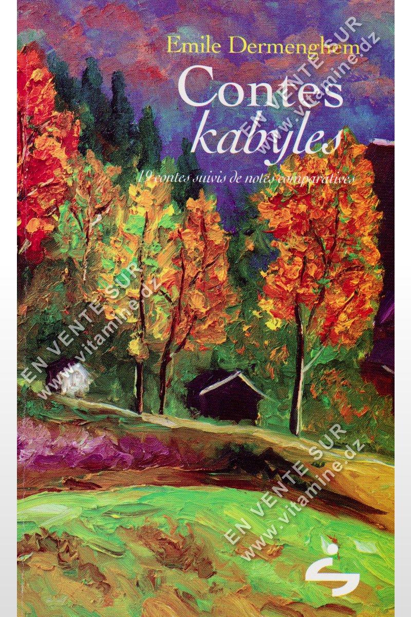 Emile Dermenghem - Contes Kabyles