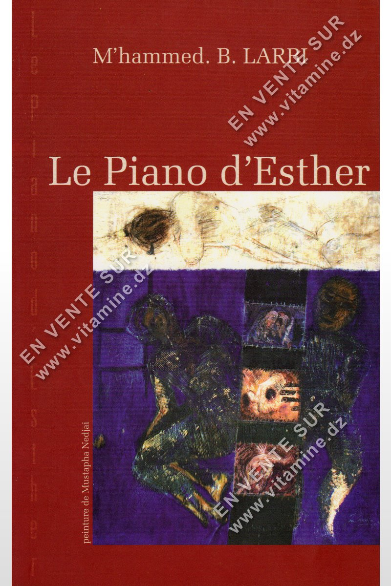 M'hammed.B.Larbi - Le Piano d'Esther