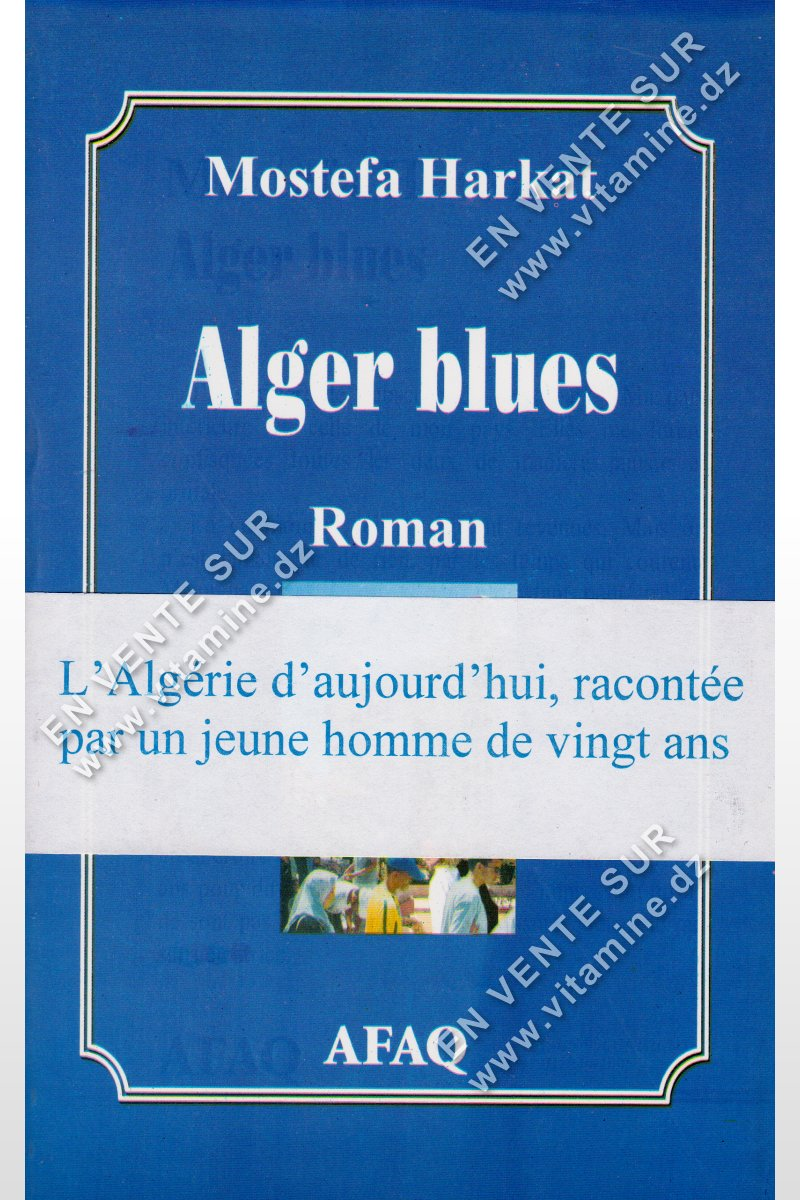 Mostefa Harkat - Alger Blues