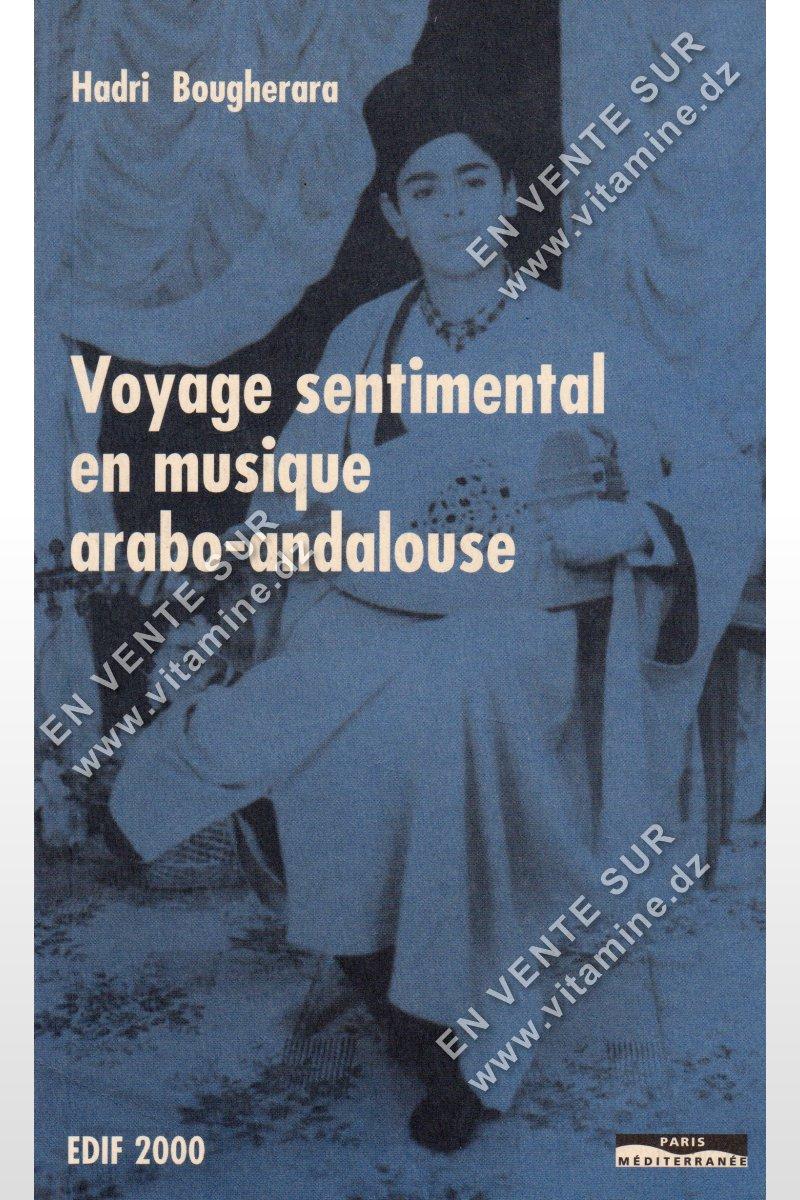 Hadri Bougherara - Voyage sentimental en musique arabo-andalouse