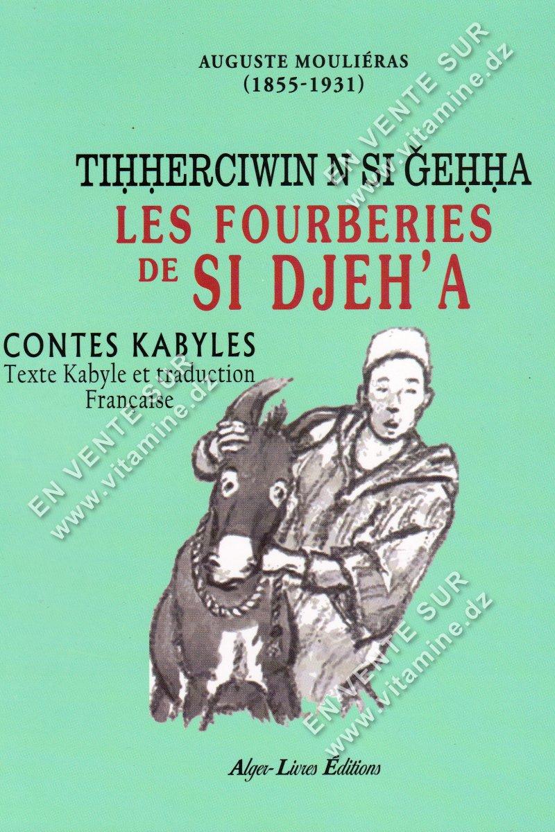 Auguste Moulliéras - Les fourberies de SI DJEH'A