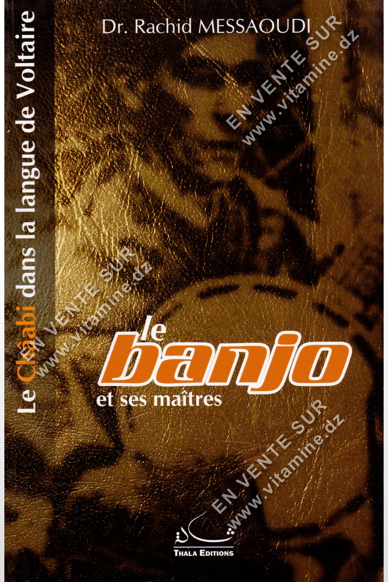 Rachid Messaoudi - Le Banjo et ses maîtres