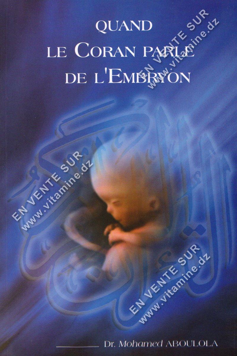 Mohamed Aboulola - Quand le Coran parle de l'Embryon