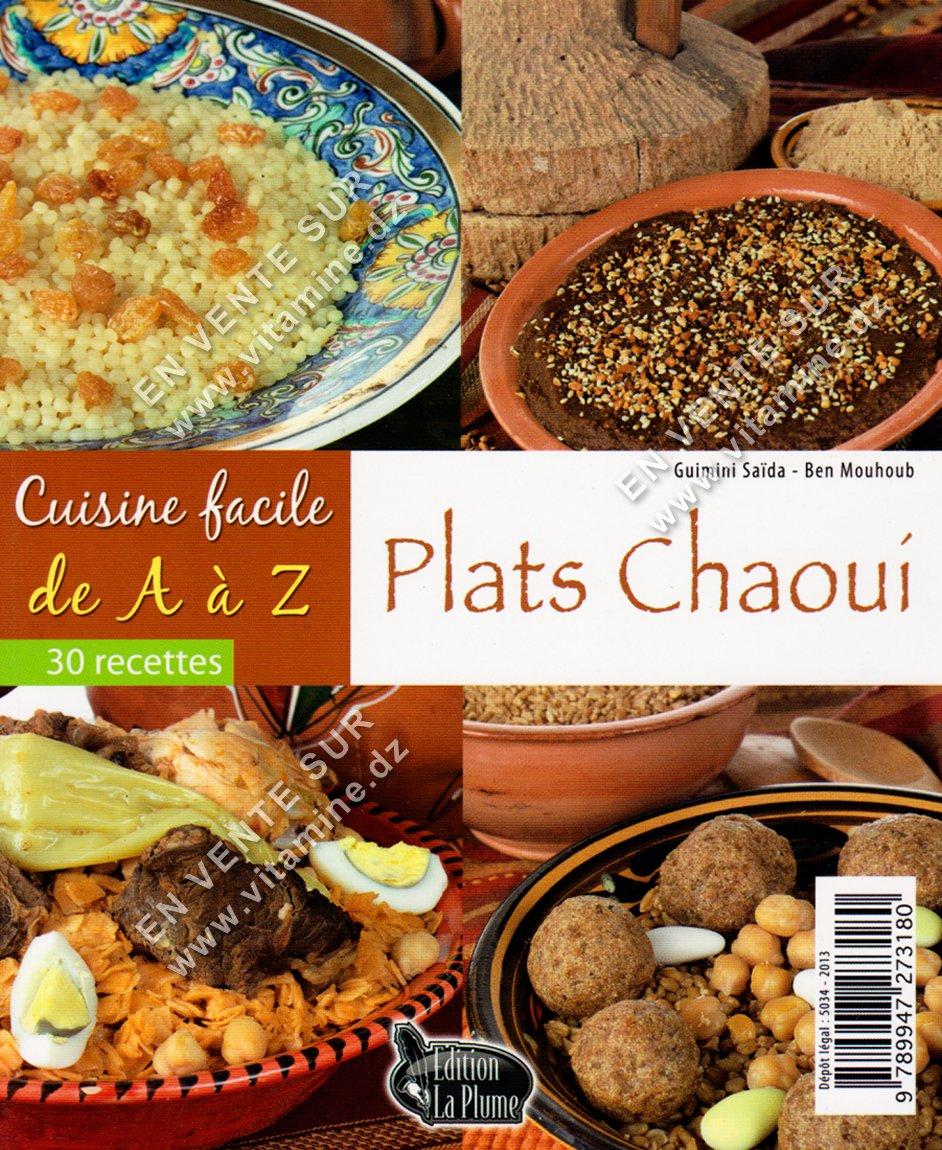 Cuisine Facile de A à Z - Plats Chaoui