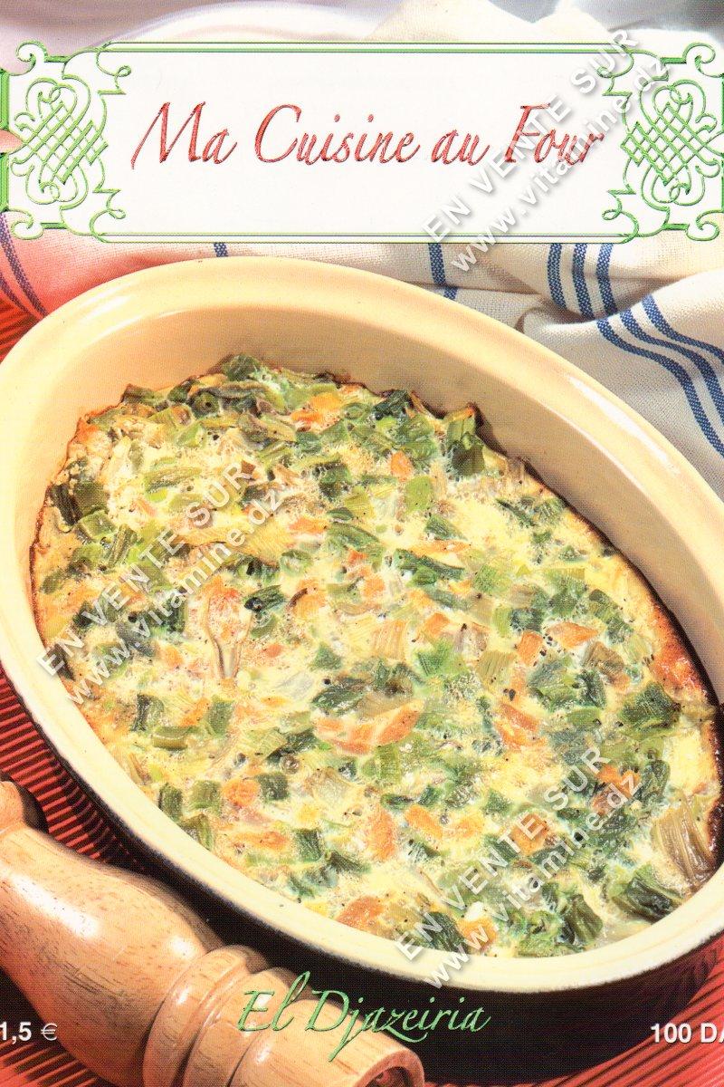 Fawzia Benyelles - Ma cuisine au four