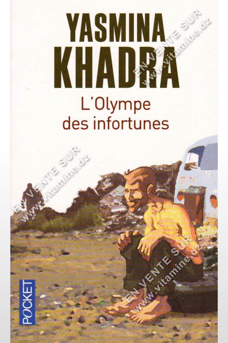 Yasmina Khadra - L'Olympe des infortunes