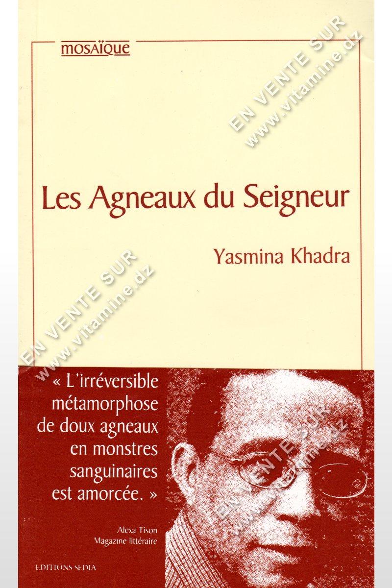 Yasmina Khadra - Les Agneaux du Seigneur