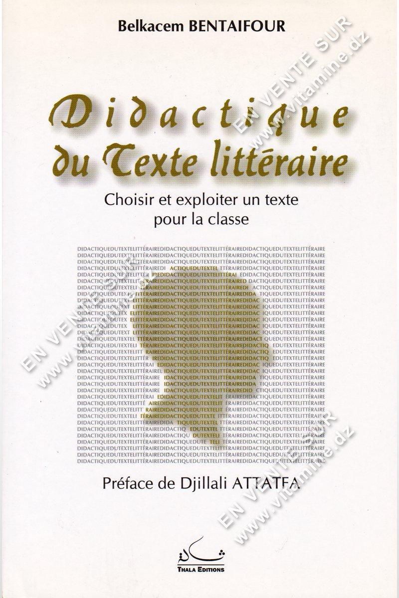 Belkacem BENTAIFOUR - Didactique du Texte littéraire