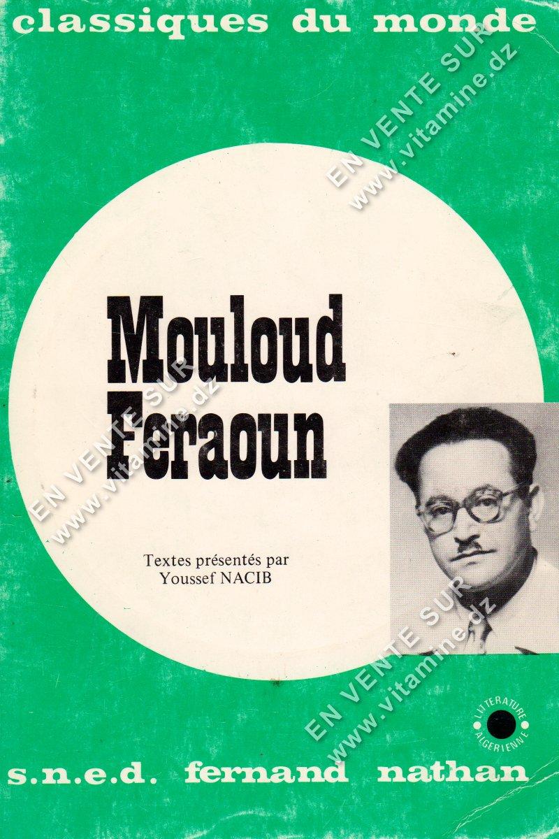 Youssef Nacib - Mouloud Feraoun , classique du monde