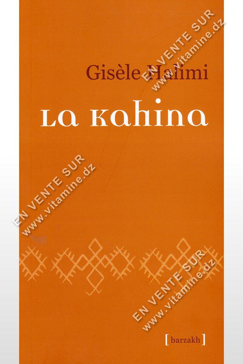 Gisèle Halimi - La Kahina