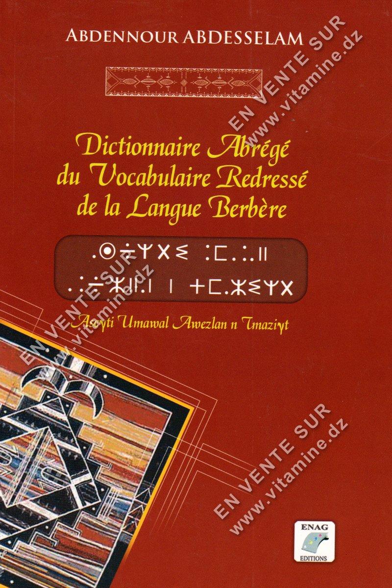 Abdennour Abdesselam - Dictionnaire Abrégé du Vocabulaire Redressé de la Langue Berbère