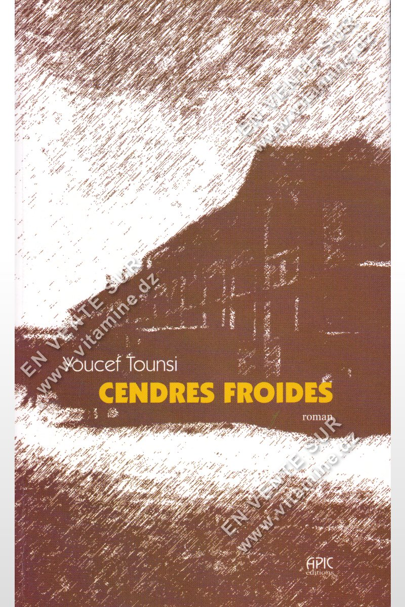 Youcef Tounsi - Cendres Froides
