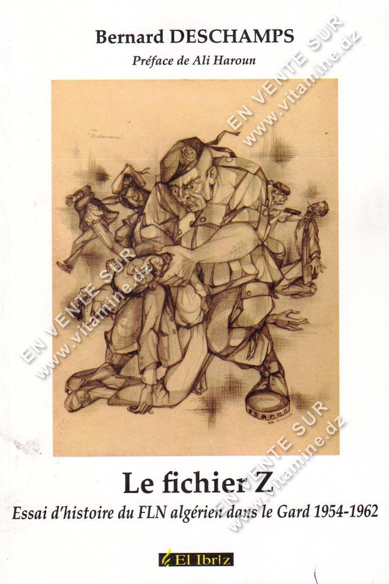 Bernard Deschamps - Le Fichier Z
