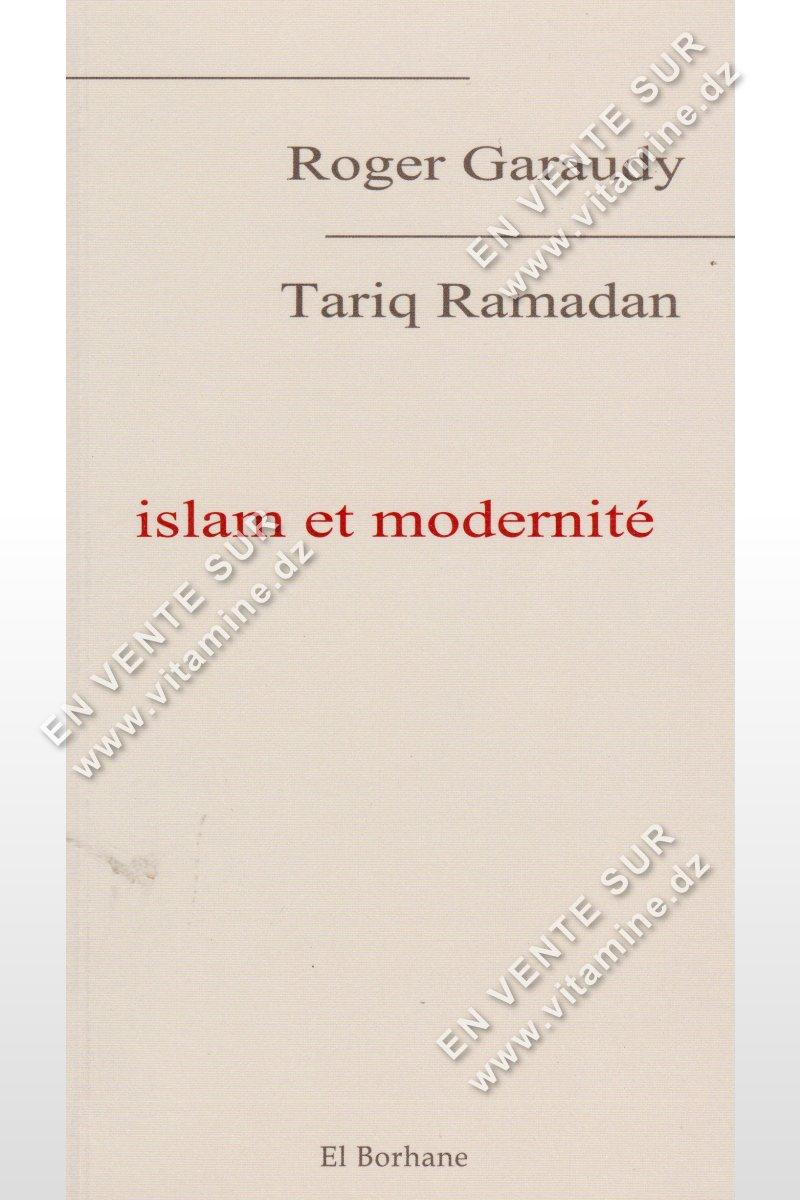 Roger Garaudy et Tariq Ramadan - Islam et modernité