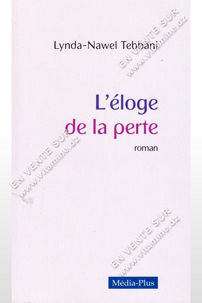 Lynda-Nawel Tebbani - L'éloge De La Perte
