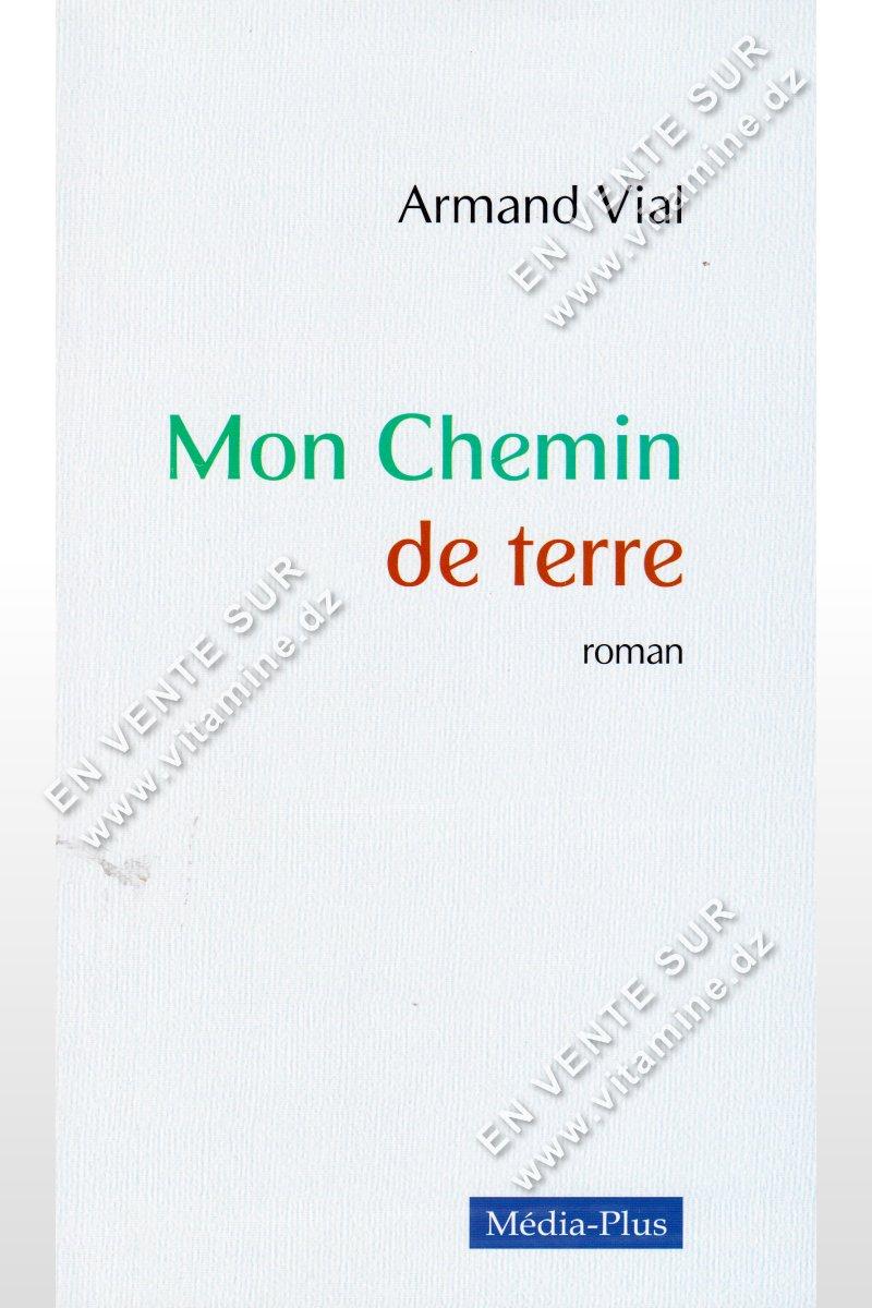 Armand Vial - Mon Chemin De Terre