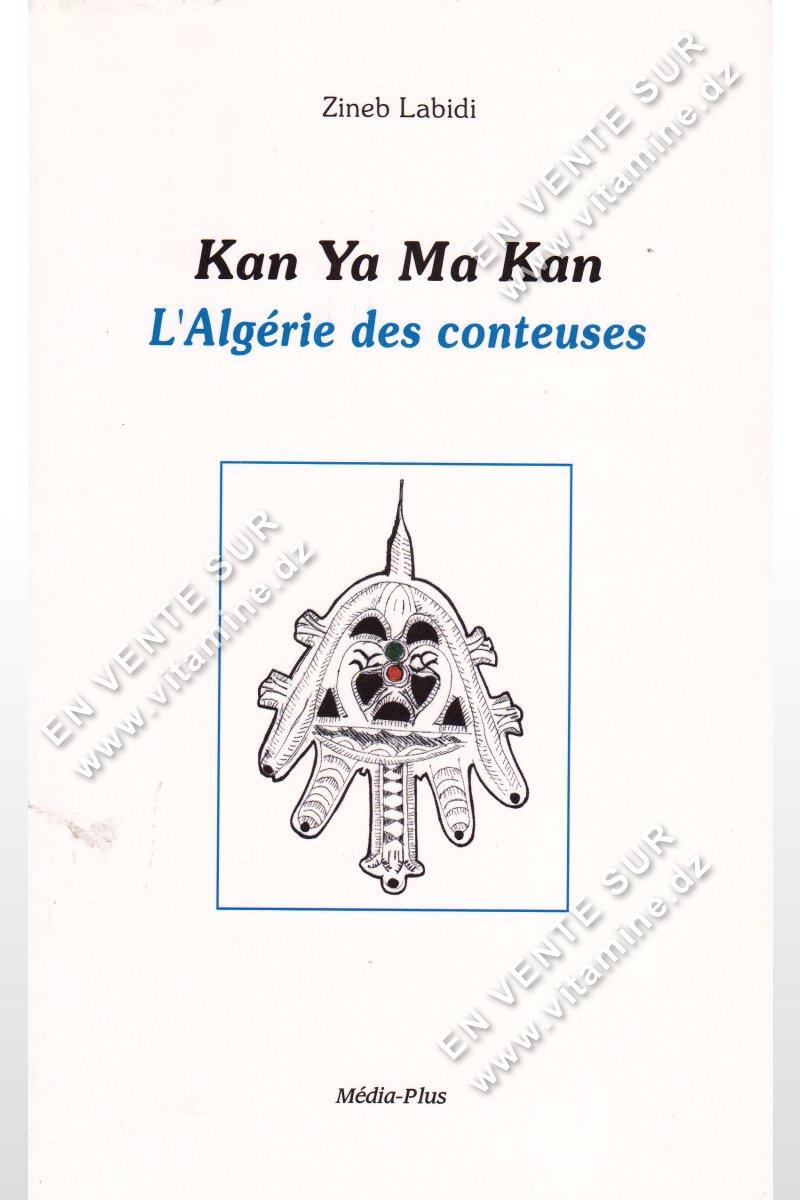 Zineb Labidi - Kan Ya Ma Kan l'Algérie des conteuses
