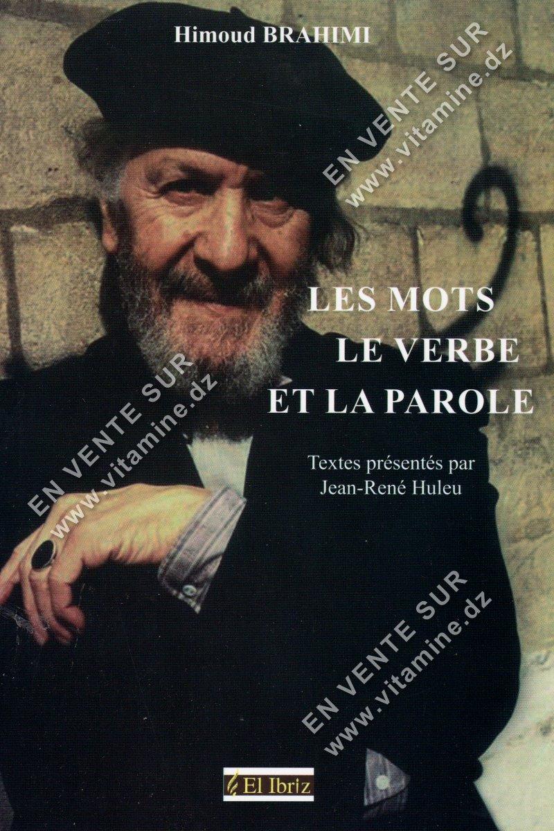Himoud Brahimi - Les mots le verbe et la parole