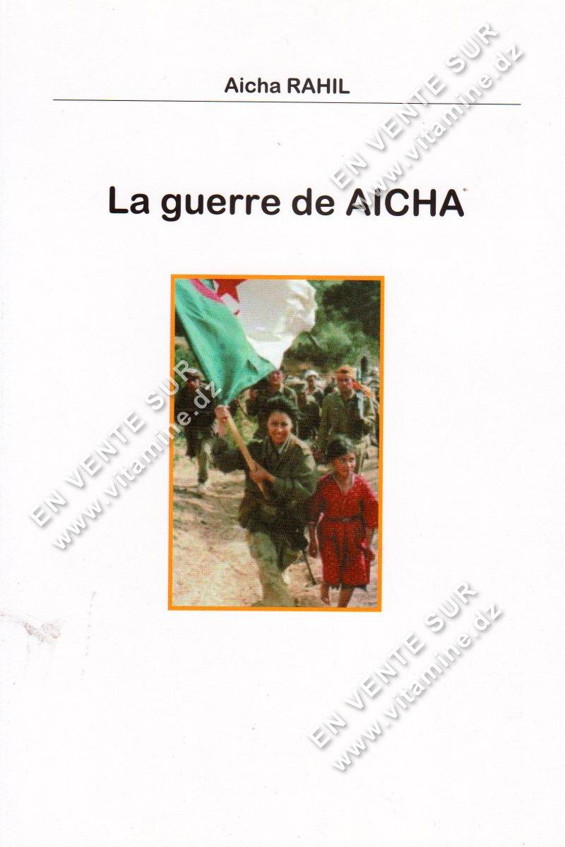 Aicha Rahil - La Guerre de AICHA