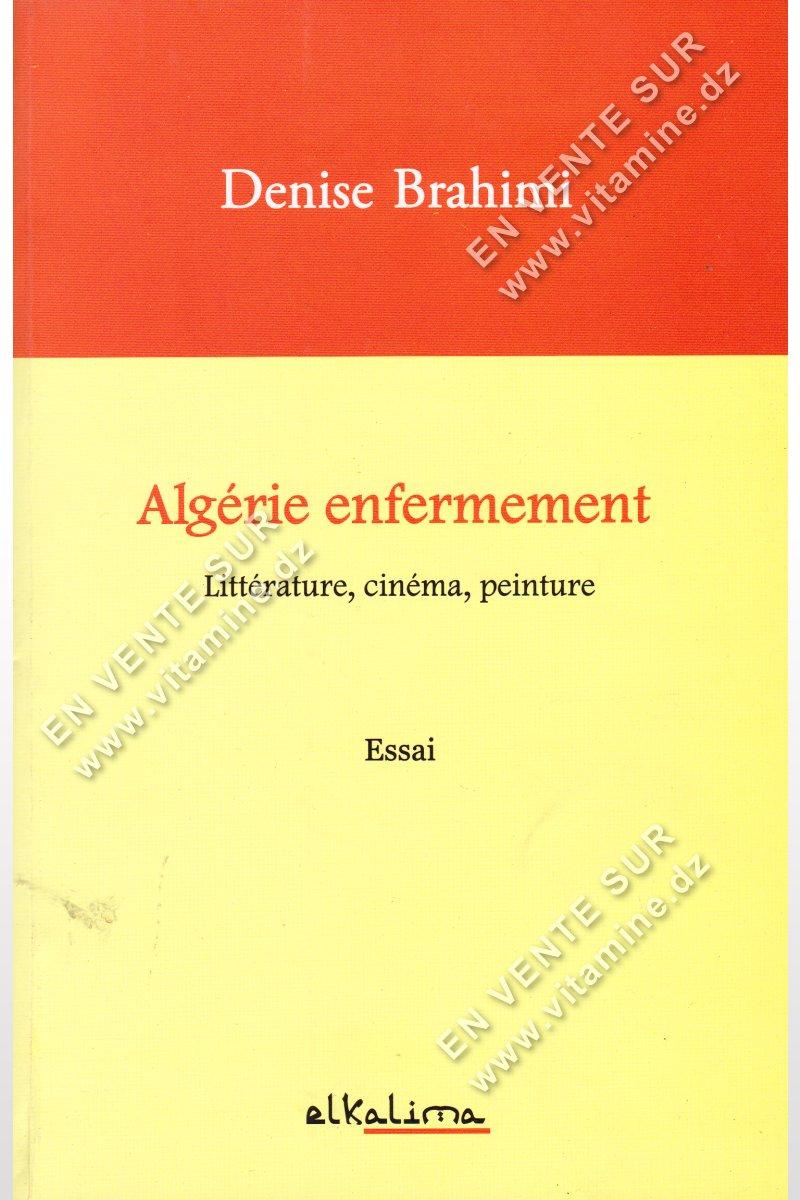 Denise Brahimi - Algérie Enfermement