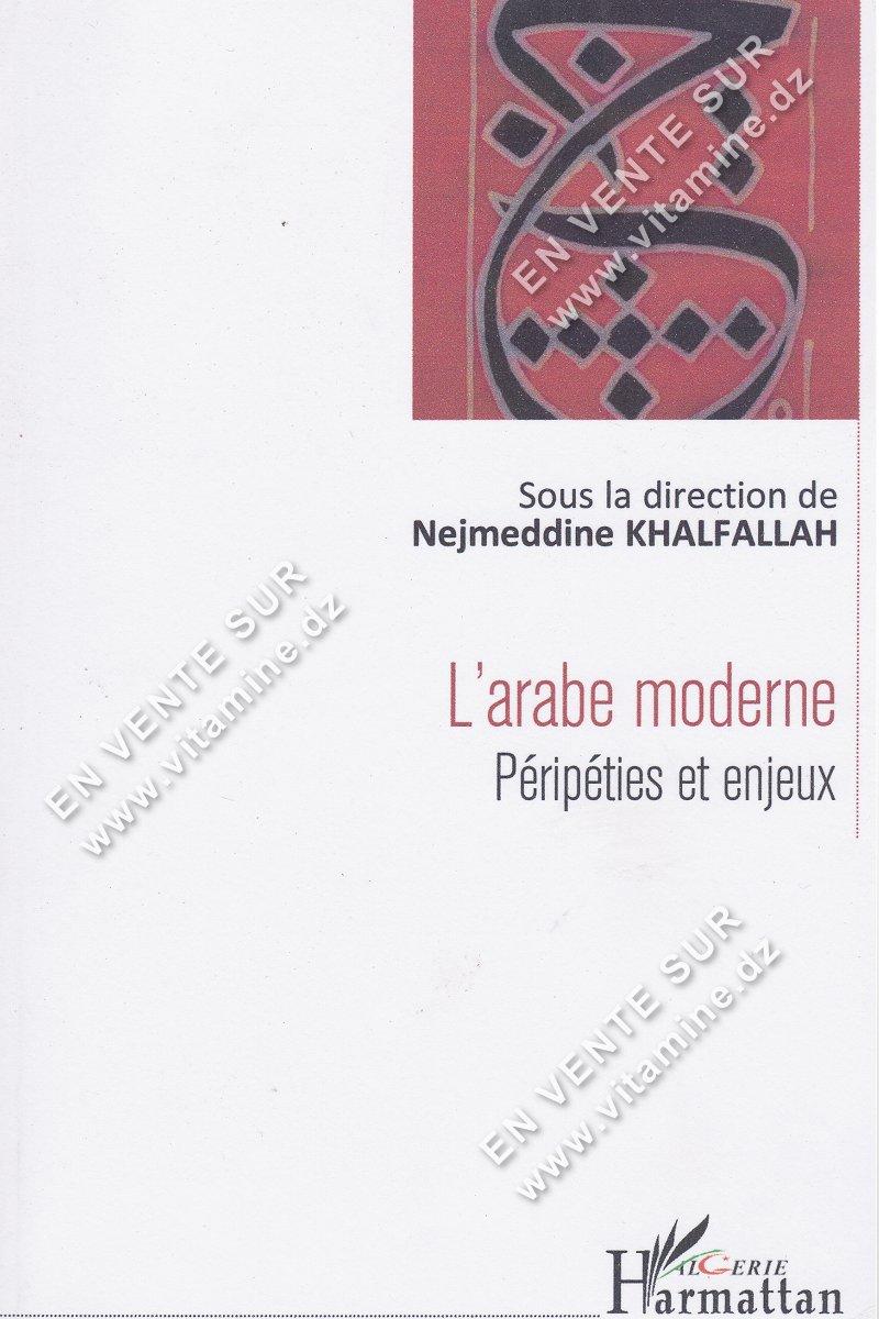 Nejmeddine Khalfallah - L'arabe moderne péripéties et enjeux