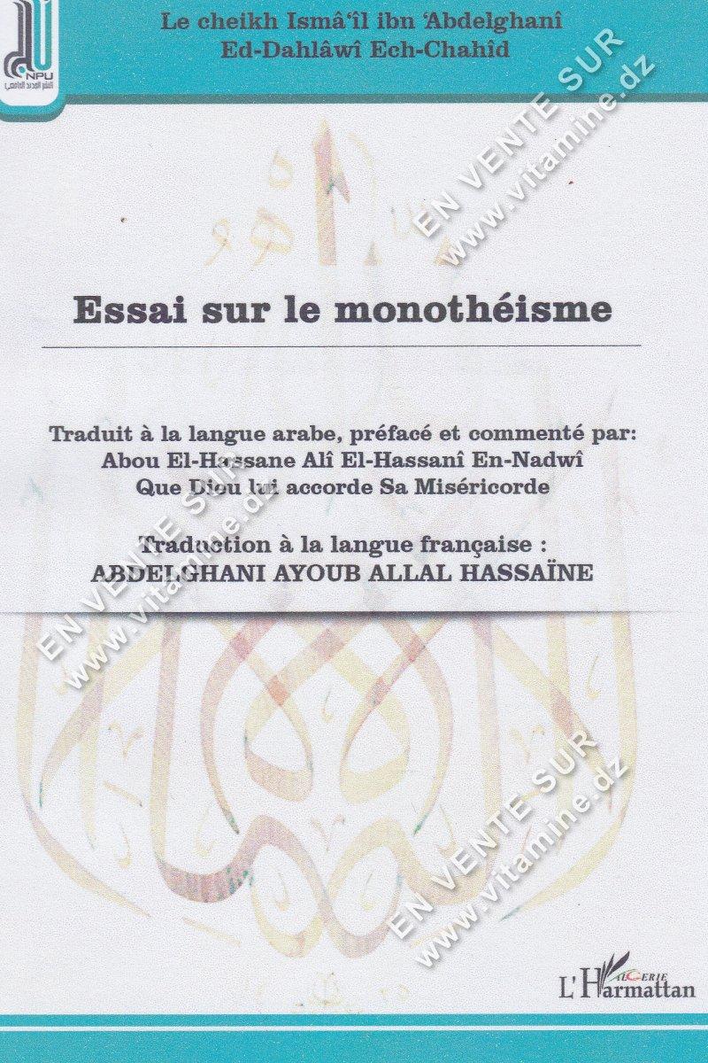 Abdelghani Ayoub Allal Hassaine - Essai sur le monothéisme