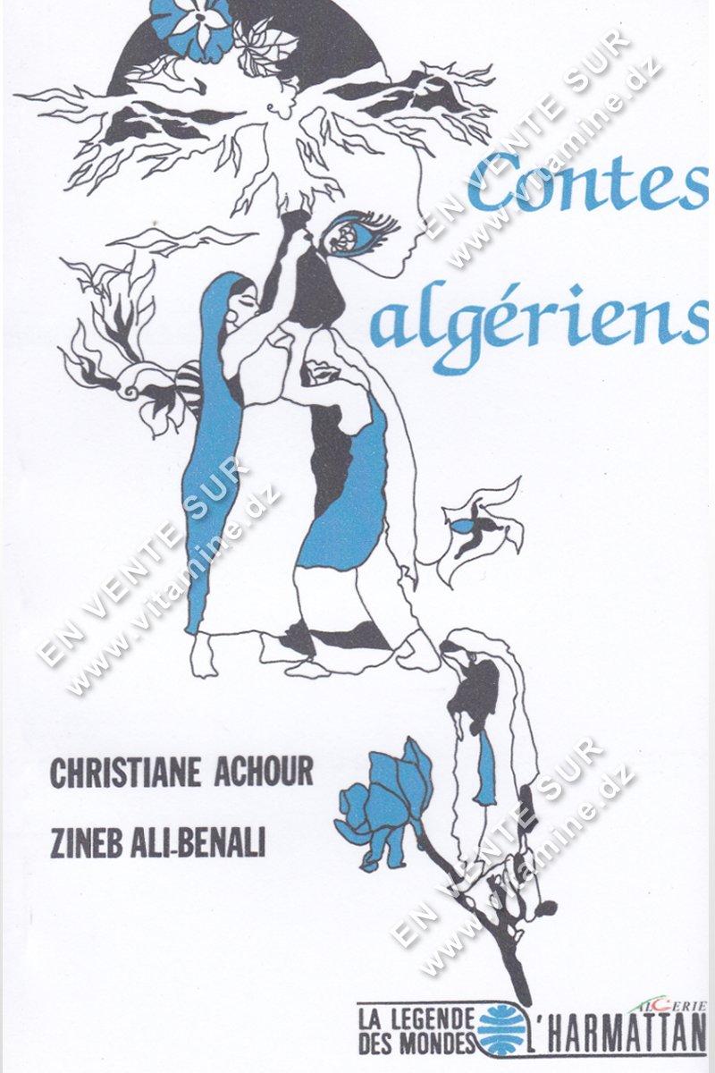 Christiane Achour et Zineb Ali-Benali - Contes Algériens