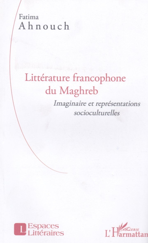Fatima Ahnouch - Littérature Francophone du Maghreb