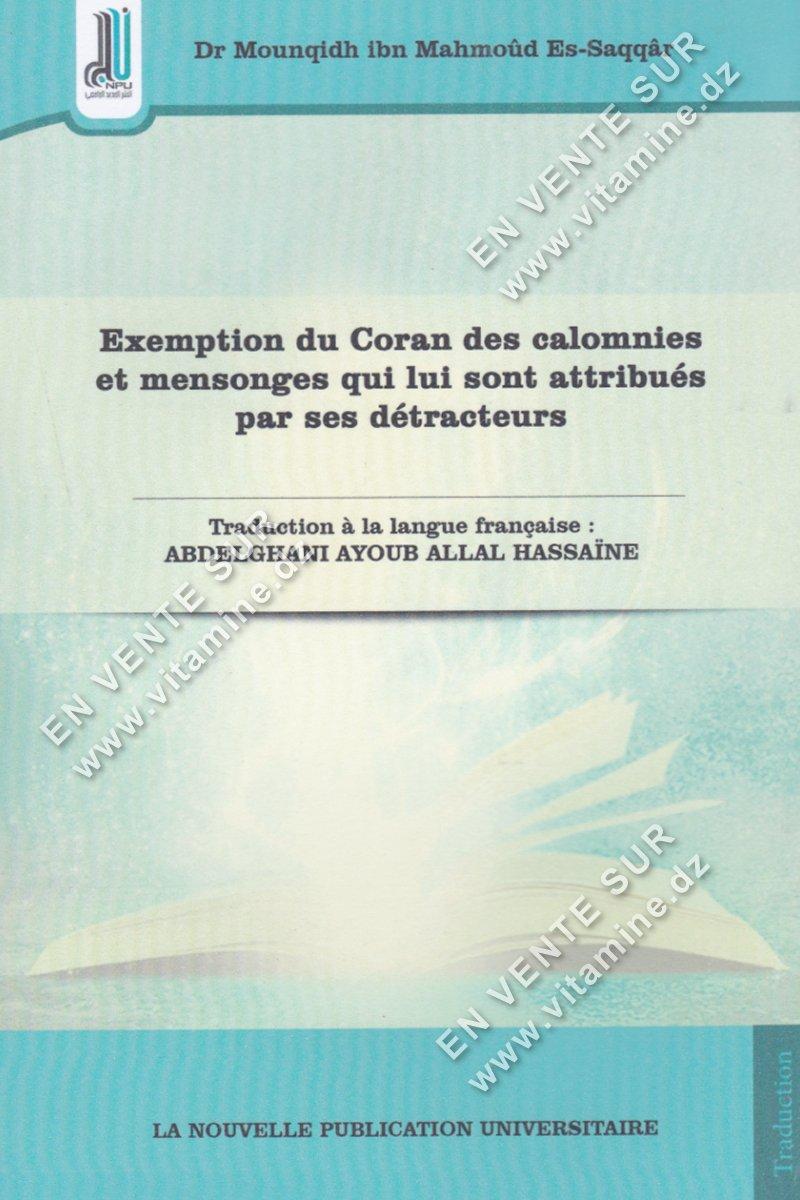 Abdelghani Ayoub Allal Hassaine - Exemption du Coran des calomnies et mensonges qui lui sont attribués par ses détracteurs