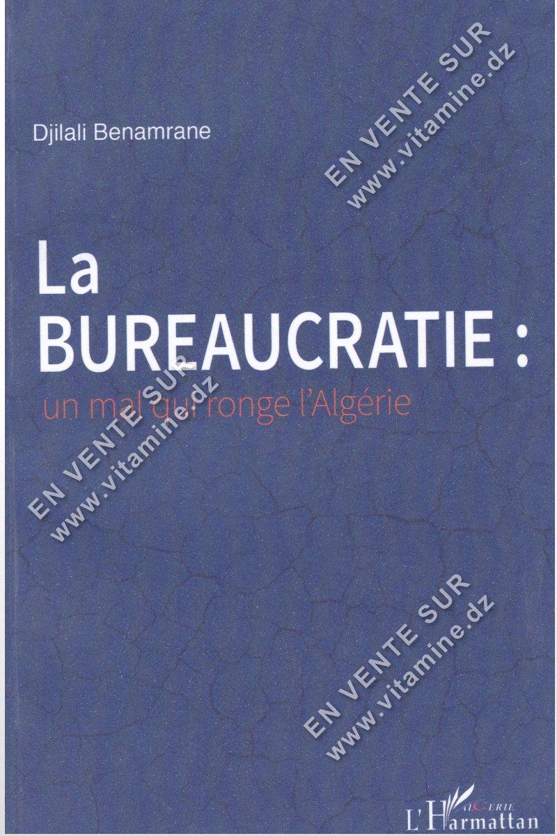 Djilali Benamrane - La Bureaucratie : un mal qui ronge l'Algérie